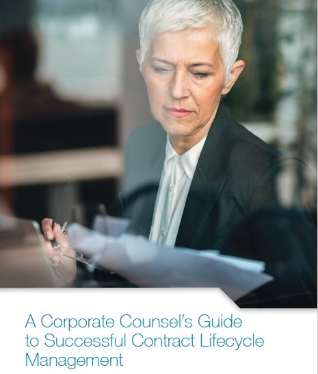 A Corporate Counsel's Guide to Successful Contract Lifecycle Management