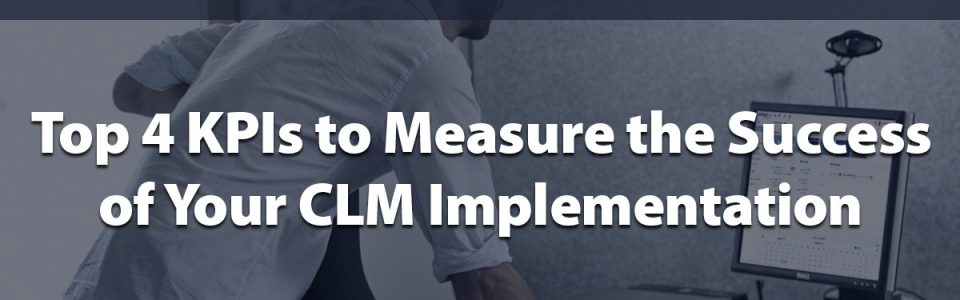 Measure the Success of Your CLM Implementation