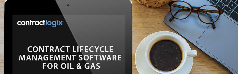 Contract Lifecycle Management for Oil and Gas